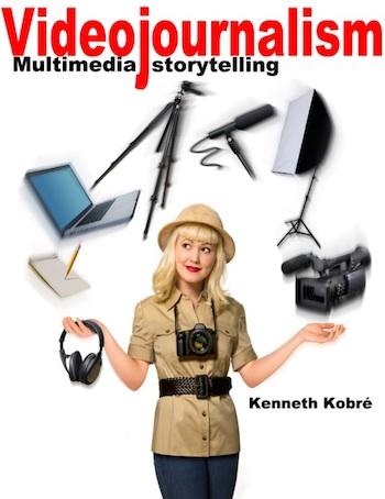 Videojournalism - Multimedia storytelling